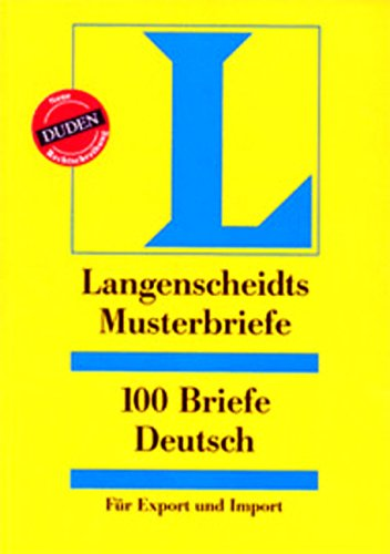 Langenscheidts Musterbriefe, 100 Briefe Deutsch für Export und Import