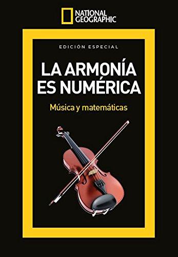 national-geographic-la-armona-es-numrica-msica-y-matemticas-enero-2017