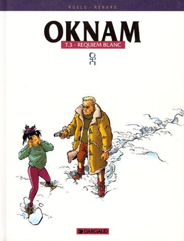 Oknam, Tome 3 : Requiem blanc