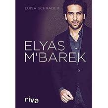 Elyas M´Barek: Die Biografie
