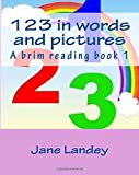 123 in words and pictures: A brim reading book