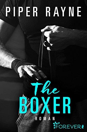 The Boxer: Roman (San Francisco Hearts 2) von [Rayne, Piper]
