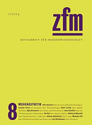 Zeitschrift für Medienwissenschaft 8: Medienästhetik