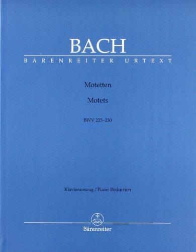 Motets BWV 225-230 Piano Reduction par Bach