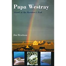 Papa Westray: Island at the rainbow's end by Jim Hewitson (1996-09-02)