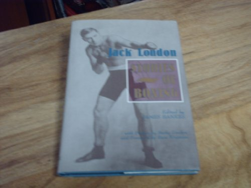 Jack London: Stories of Boxing by Jack London (1991-11-01)