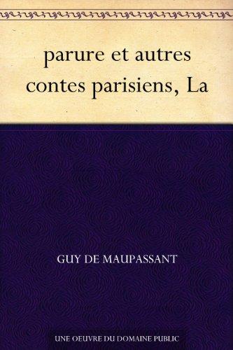 Couverture du livre parure et autres contes parisiens, La