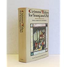 Grimm's Tales for Young and Old : The Complete Stories by Jacob Grimm (1977-10-01)