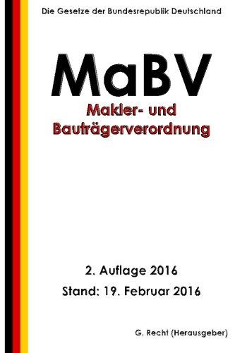 Makler- und Bauträgerverordnung - MaBV, 2. Auflage 2016