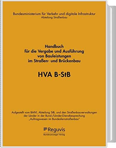 HVA B-StB: Handbuch für die Vergabe und Ausführung von Bauleistungen im Straßen- und Brückenbau