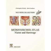 Netter Collection  Nieren und Harnwege