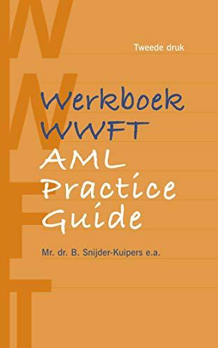 WWFT AML Practice Guide (Dutch Edition)