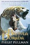 La Brujula Dorada (Luces del Norte) by Philip Pullman (2007-11-01)