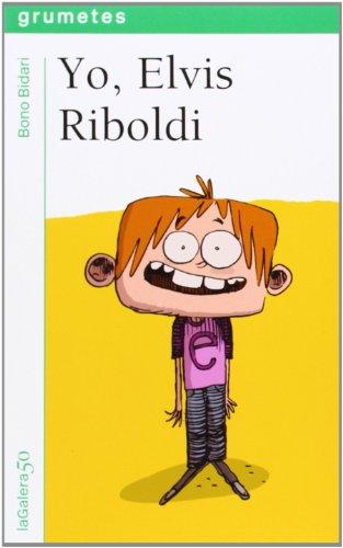 Yo, Elvis Riboldi (Grumetes) por Bono Bidari