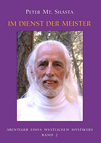 Abenteuer eines Westlichen Mystikers - Band 2: Im Dienst der Meister