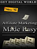 Best Affiliate Marketings - How To Affiliate Marketing Made Easy Review