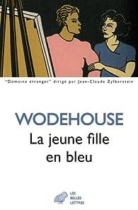 La jeune fille en bleu par Pelham Grenville Wodehouse