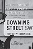 A History of British Prime Ministers (omnibus edition): Walpole to Cameron
