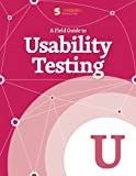A Field Guide To Usability Testing (Smashing eBook Series 21) (English Edition)