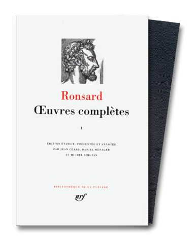 Ronsard : Oeuvres compltes, tome 1