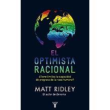 El Optimista Racional: ¿Tiene límites la capacidad de progreso de la especie humana?
