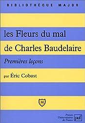 Les Fleurs du mal de Charles Baudelaire. Premières leçons