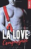 La Love Compagnie: intégrale