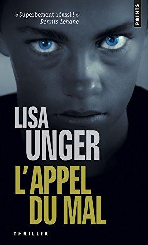 L'Appel du mal par Lisa Unger