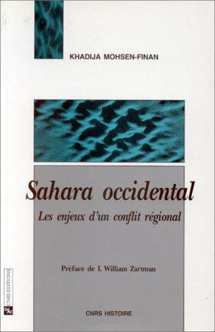 Sahara occidental : Les enjeux d'un conflit régional par Moshen-Finan
