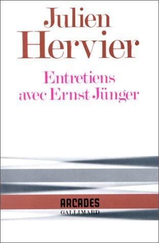 Entretiens avec Ernst Jünger