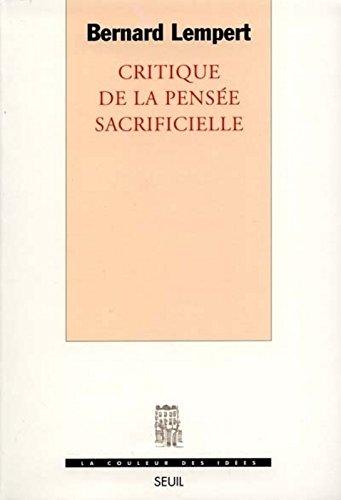 Critique de la pensée sacrificielle par Bernard Lempert