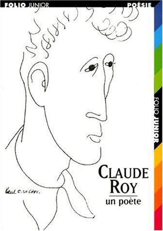 Claude Roy un poète par Serge Koster