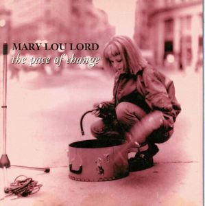 Mary Lou Lord - The Pace Of Change