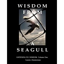 WISDOM  FROM  A  SEAGULL (Listening To Wisdom Book 1) (English Edition)