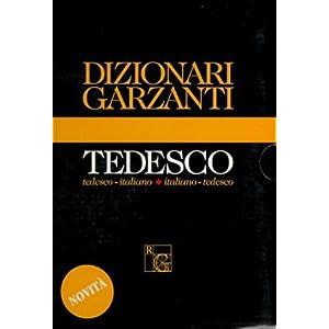 Dizionario medio Garzanti di tedesco. Tedesco-ital