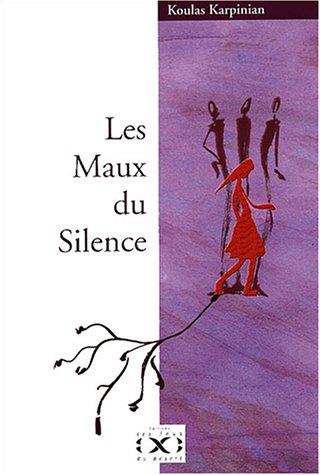 Télécharger Les Maux du Silence PDF eBook
