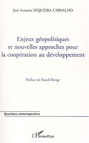 Enjeux géopolitiques et nouvelles approches pour la coopération au développement