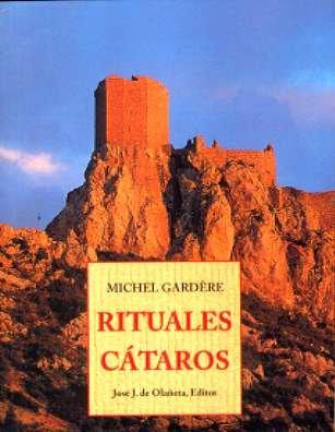 Rituales cataros (Peq. Libros De La Sabiduria) por Michel Gardere