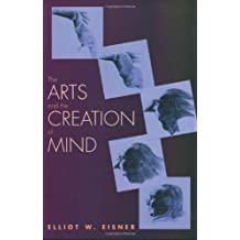 The Arts and the Creation of Mind