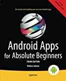 Android Apps for Absolute Beginners by Wallace Jackson (2014-08-13)