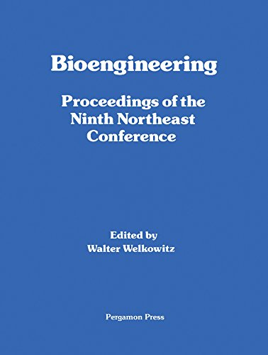 Bioengineering: Proceedings of the Ninth Northeast Conference (English Edition)