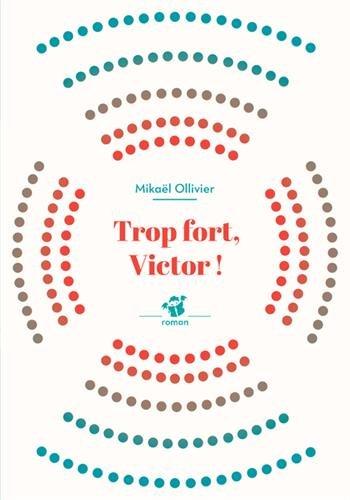 "<a href=""/node/99825"">Trop fort, Victor !</a>"