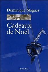 CADEAUX DE NOEL. Historiettes et maximes entrelardées de collages ou de dessins à feuilleter au moment des fêtes