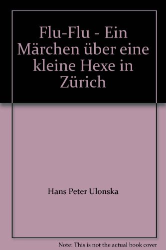flu-flu-ein-marchen-uber-eine-kleine-hexe-in-zurich