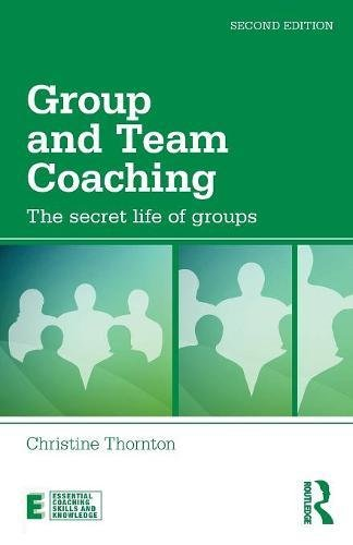 Group and Team Coaching (Essential Coaching Skills and Knowledge) por Christine Thornton