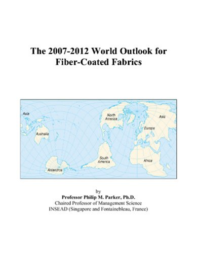 The 2007-2012 World Outlook for Fiber-Coated Fabrics