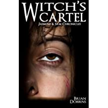 Witch's Cartel: Jasmine & Sam Chronicles: Book Two