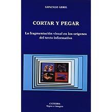 Cortar y pegar: La fragmentación visual en los orígenes del texto informativo (Signo E Imagen)