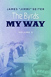 The Byrds - My Way - Volume 2 (English Edition)