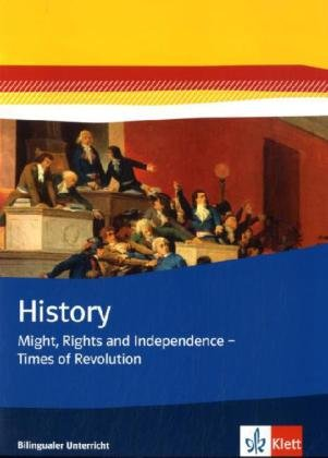 Preisvergleich Produktbild History: Might, Rights and Independence - Times of Revolution